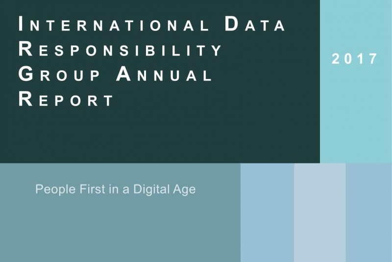 International Data Responsibility Group Annual Report 2017