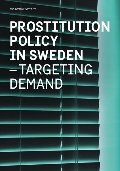 Prostitution Policy in Sweden – targeting demand